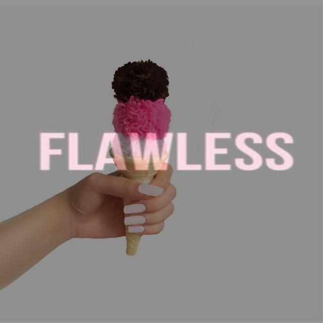 #FreeToEdit  #flawless