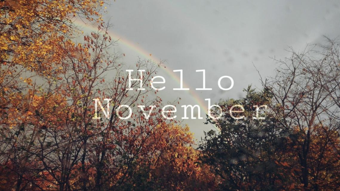 #FreeToEdit  #hello #november  #autumn