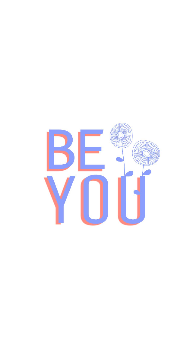 #FreeToEdit  #quote #beyou #typography #flower #white #background